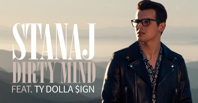 Stanaj releases 'Dirty Mind' featuring Ty Dolla $ign