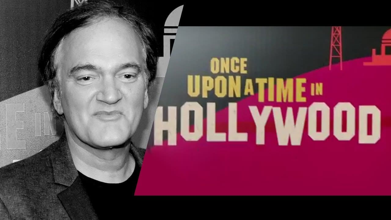 Quentin Tarantino's latest offering titled 'Once Upon a Time in Hollywood' will be out in August 2019