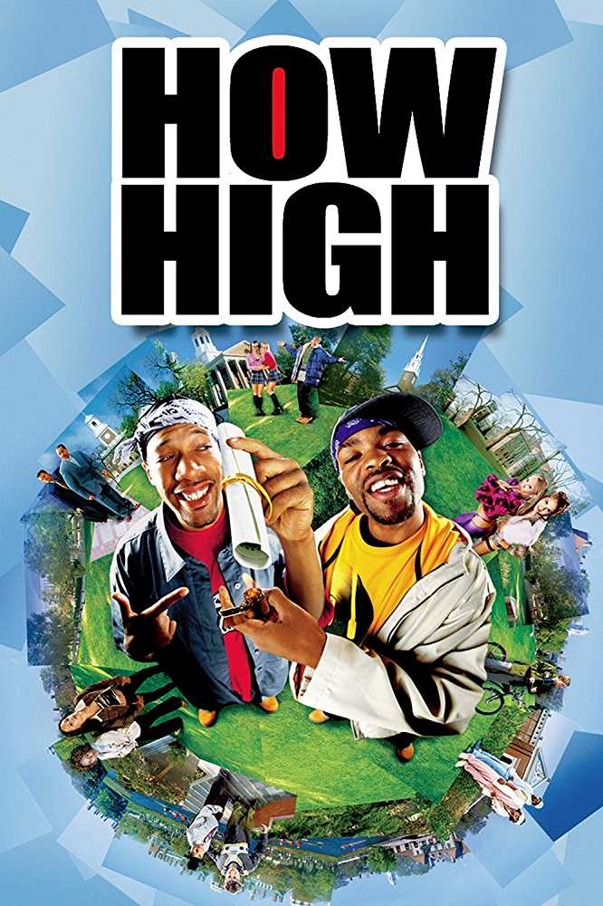 2001's 'How High' was moderately successful on release (Source: IMDb)