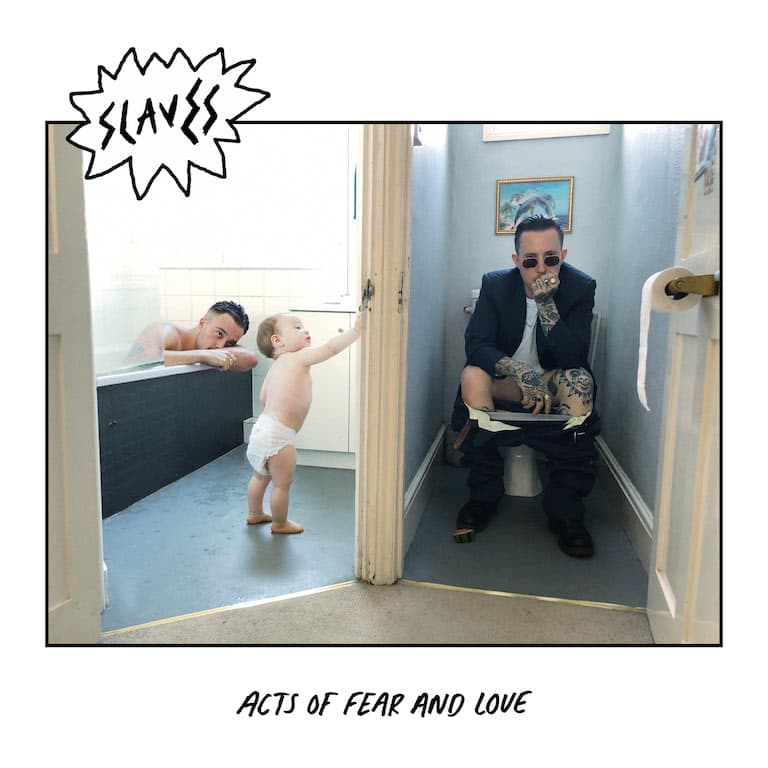 Album art for Slaves' upcoming album 'Acts of Fear and Love'.