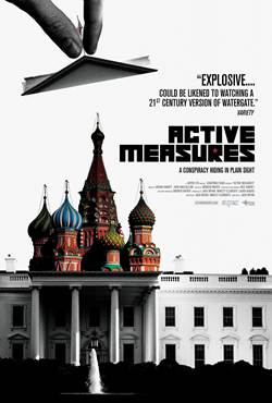 "The 112-minute documentary, which debuts in theaters on August 31, chronicles ""the most successful espionage operation in Russian history"", the American presidential election of 2016"