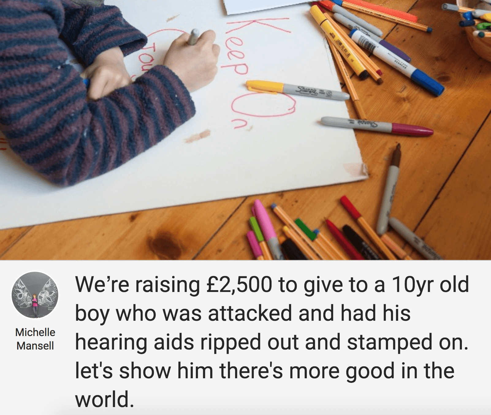 A call to raise some money so that the boy can replace his destroyed hearing aids