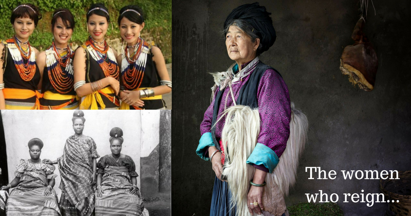 8 ancient matriarchal societies around the globe where women still call the shots