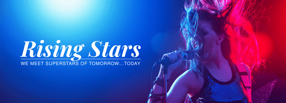 Rising Stars | Meaww